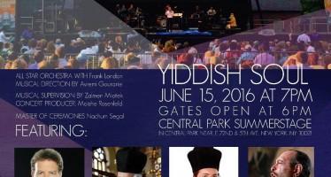 Yiddish Soul Concert Featuring: Dudu Fisher, The Maccabeats, Netanel Hershtik, Yanky Lemmer, Joseph Malovany, Lipa Shmeltzer & Zusha