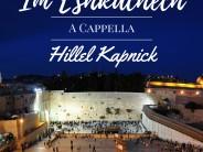 Hillel Kapnick – Im Eshkachech