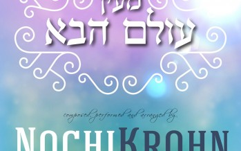 "Nochi Krohn Releases New Acapella Single ""Meyen Olam Haba"""