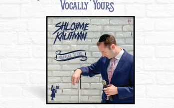 "Shloime Kaufman Releases New Acapella Album ""Vocally Yours"""