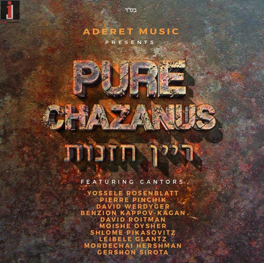 Just in time for Rosh Hashana! Aderet Studios – Pure Chazanus