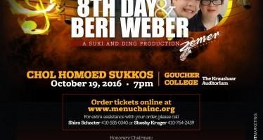 8TH DAY & BERI WEBER Preform For MENUCHA