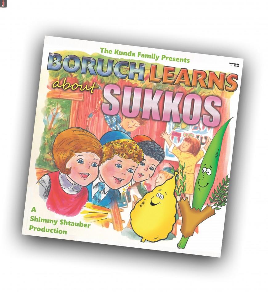 The Kunda Family & Shimmy Shtauber Present: Boruch Learns About Sukkos