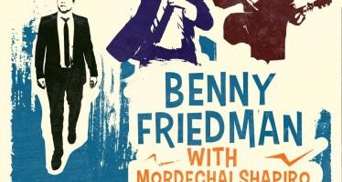 SUCCOS MUSIC FESTIVAL! With Benny Friedman, Mordechai SHapiro & Ishay Ribo