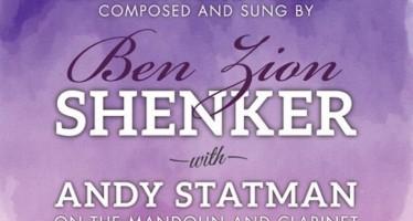 "Benzion Shenker &  Andy Statman Releases New Album ""Shiru Lashem Shir Chadash"""