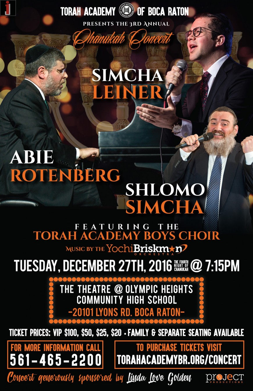 TA of Boca Raton Presents The 3rd Annual Chanukah Concert: SIMCHA LEINER, ABIE ROTENBERG & SHLOMO SIMCHA