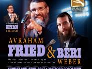 A Night of Friedom With AVRAHAM FRIED, BERI WEBER & EITAN FREILACH