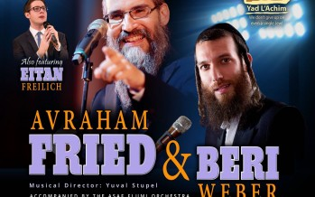 A Night of Friedom With AVRAHAM FRIED, BERI WEBER & EITAN FREILACH