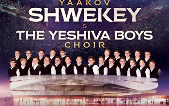 EG Productions Presents YAAKOV SHWEKEY & THE YESHIVA BOYS CHOIR