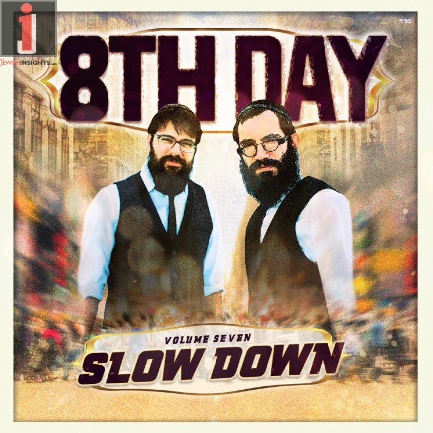 8th Day – Slow Down [Audio Sampler]
