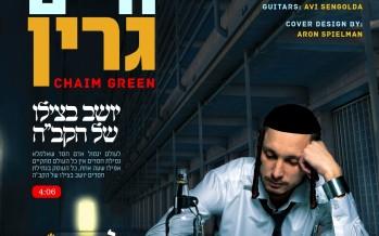 "Chaim Green Releases New Song ""Lecheiris"""