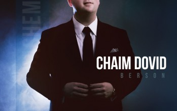 [DEBUT SINGLE] Chaim Dovid Berson: Echod Hashem – Now Available!