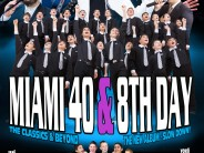 MIAMI 40 & 8TH DAY Also starring Yoeli Greenfeld New Singing Sensation Uri Davidi