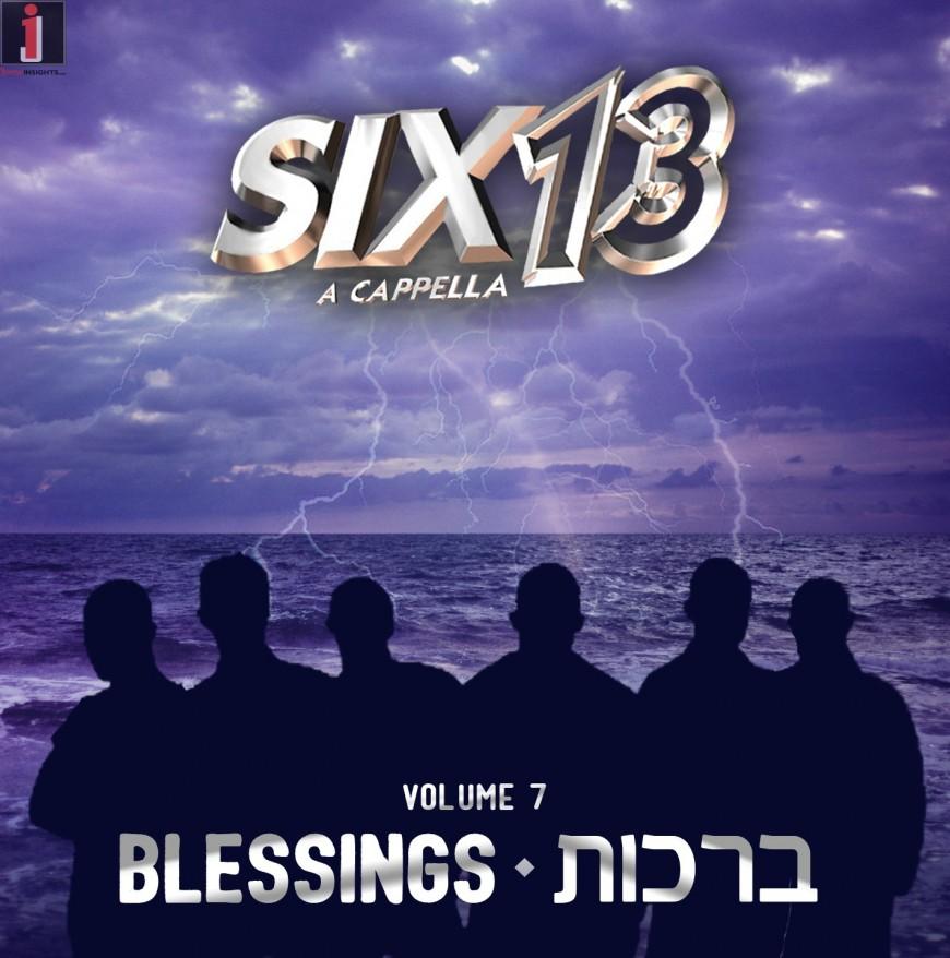 Six13 Vol 7: Blessings [AUDIO SAMPLER]