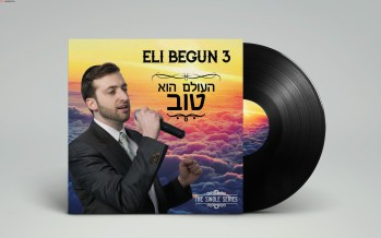 "Eli Begun Releases His Third Single ""Haolam Hu Tov"""