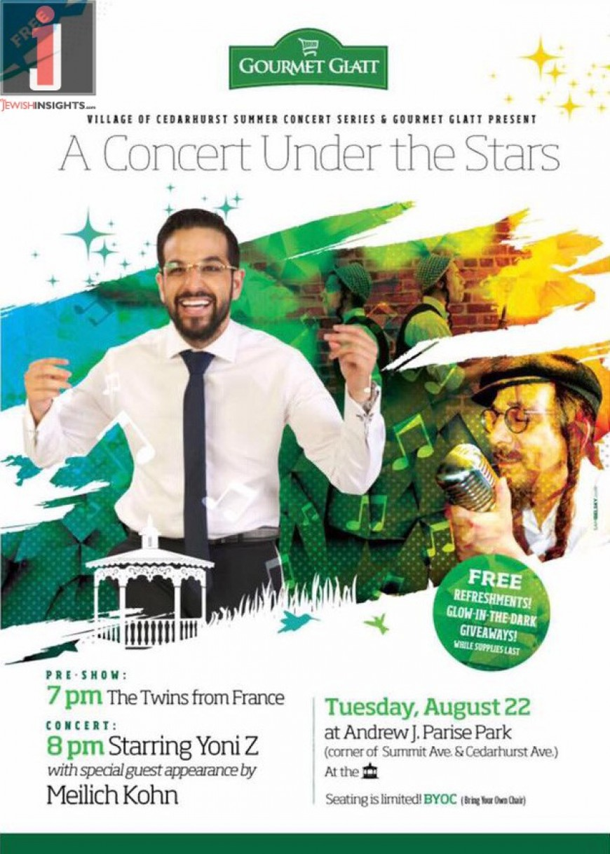 A CONCERT UNDER THE STARS: Starring YONI Z With Special Guest Meilech Kohn