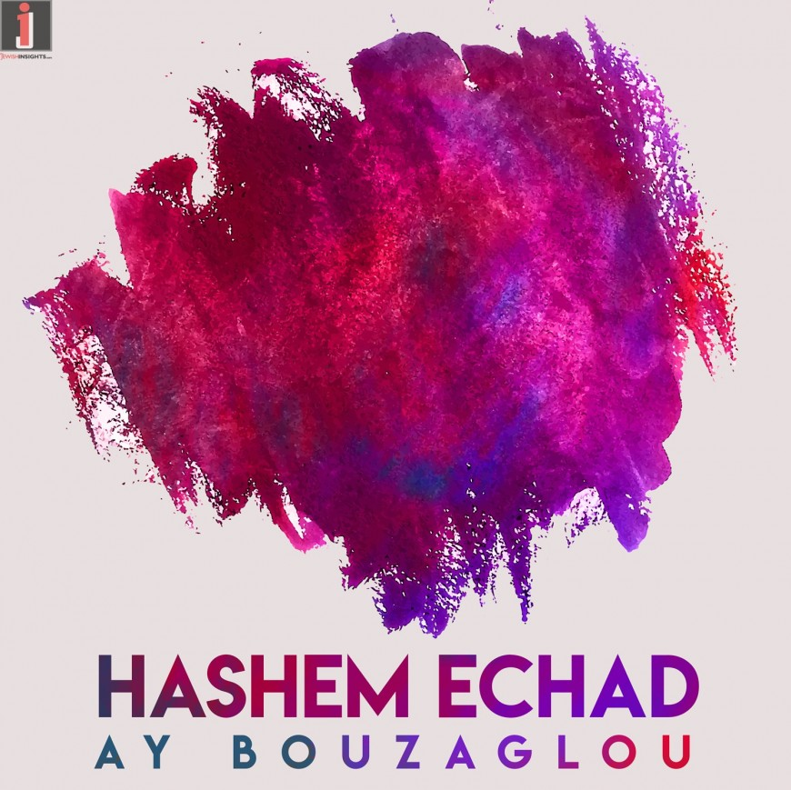 A.Y. Bouzaglou – Hashem Echad