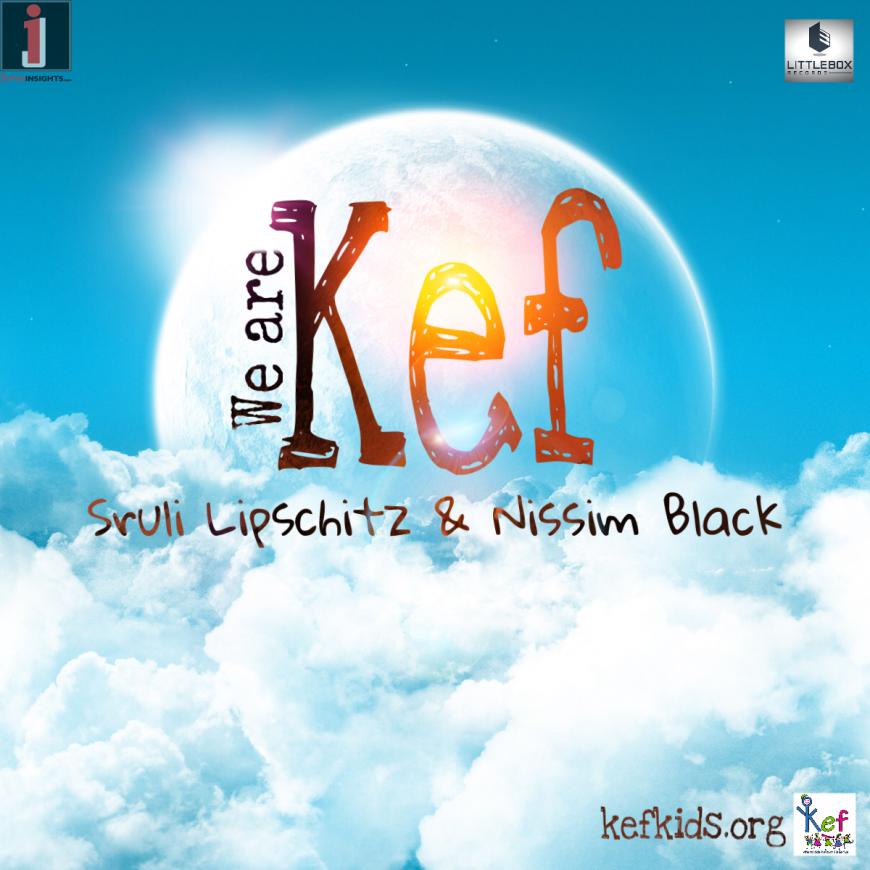 Nissim Black & Sruli Lipshitz – We Are Kef [Camp Kef Song 2017]