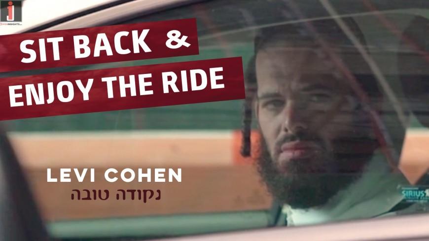 Levi Cohen: Sit Back and Enjoy the Ride! #PumpUpTheVolume