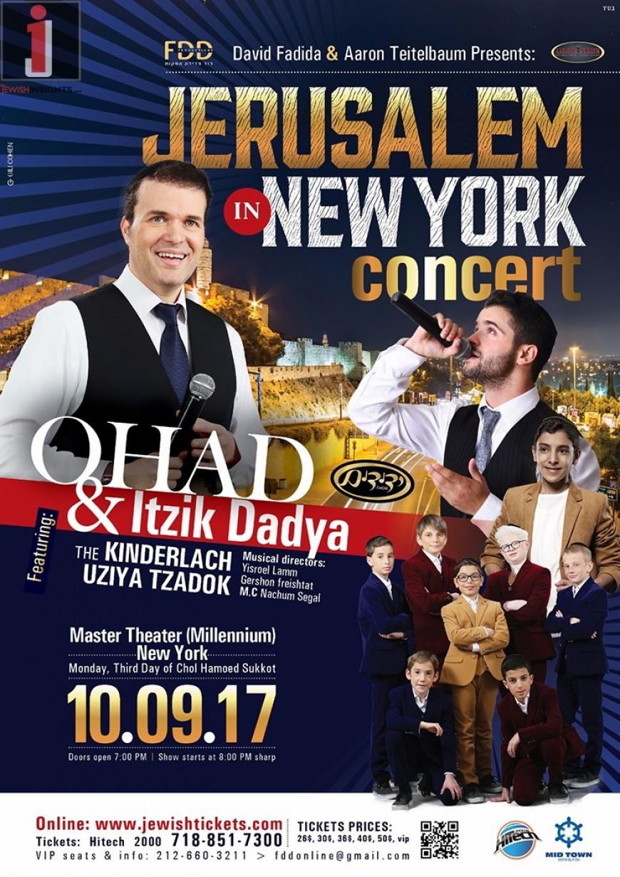 JERUSALEM IN NEW YORK CONCERT:  OHAD & ITZIK DADYA featuring THE KINDERLACH & UZIYA TZADOK