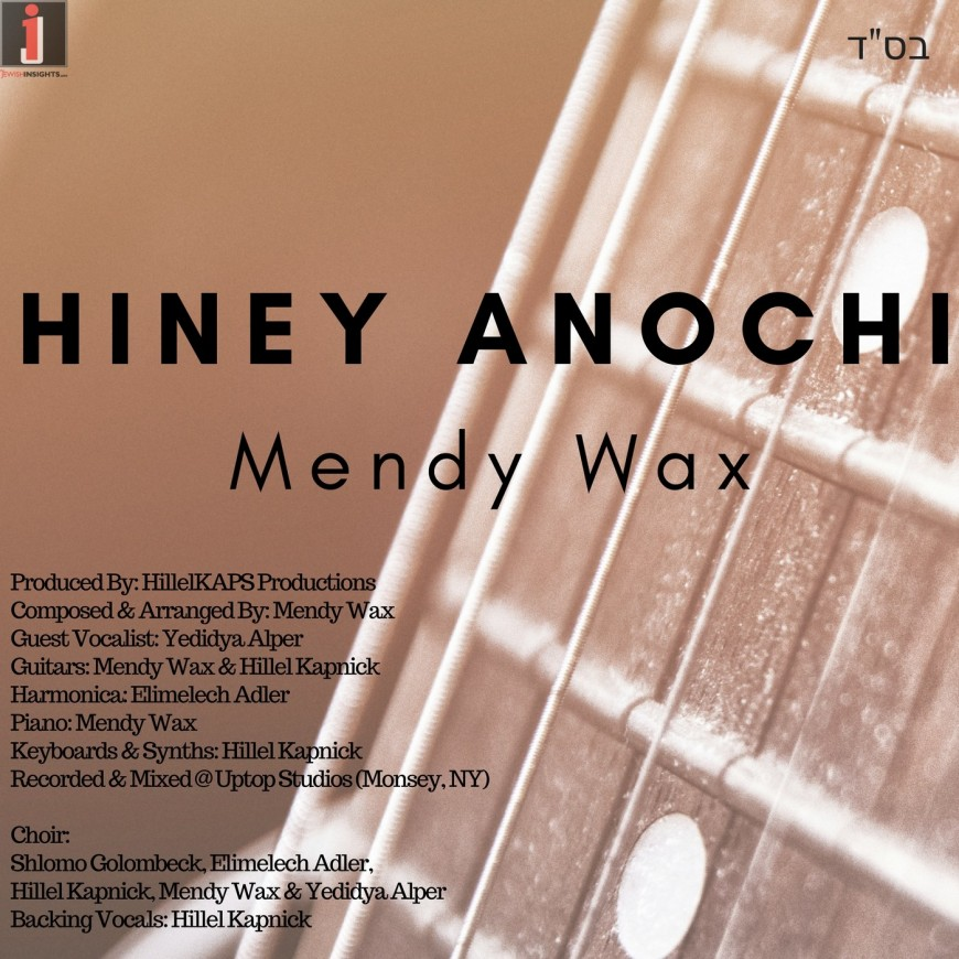 "Mendy Wax Releases New Single ""Hiney Anochi"""