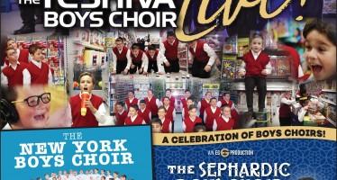 EG Productions Presents A CELEBRATION OF BOYS CHOIRS! YBC, NYBC & THE SEPHARDIC BOYS CHOIR