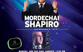 CHAZAQ presents: MORDECHAI SHAPIRO Guest Appearance by NACHAS