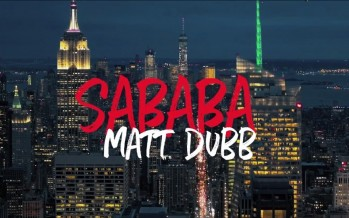 Matt Dubb – Sababa [The Music Video!]
