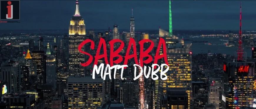 Matt Dubb – Sababa [The Music Video!]
