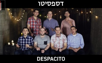 The Maccabeats – Despacito (Amram Adar ft. Itzik Shamli Cover)