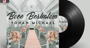 Yohan Michael – Boee Beshalom