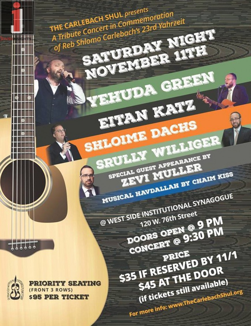 Reb Shlomo Carlebach Yahrzeit Concert With YEHUDA GREEN, EITAN KATZ, SHLOIME DACHS & SRULLY WILLIGER