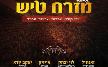 "Rabbi Yosef Moshe Kahana & Lechaim Productions Present:  ""Mizrach Tish"" – The Greatest Eastern Hits"