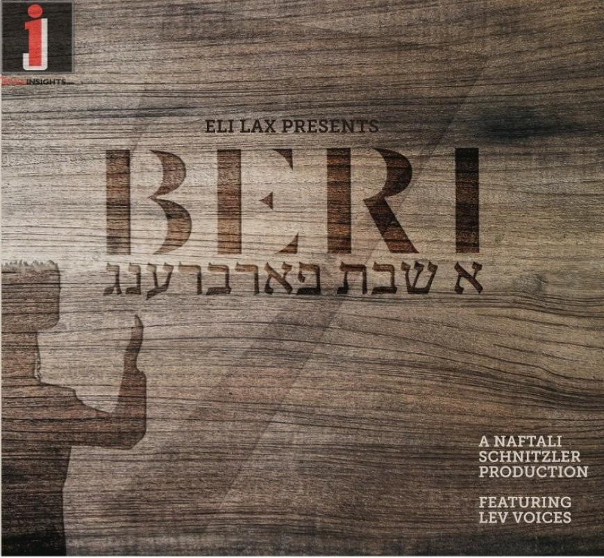 BERI – A Shabbos Farbreng ft. Lev Voices [Album Promo]