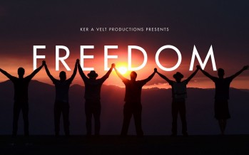 Freedom – A Ker A Velt Production