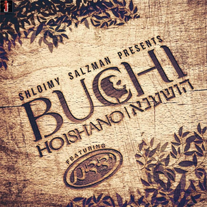 "Shloimy Salzman Presents Buchi Glick ""Hoishano"" – UK in the spotlight AGAIN!"