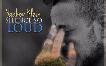 "Yaakov Klein Releases New Single ""Silence So Loud"""