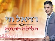 "Raziel Chai Releases A New Hit Single ""Ha'Layla Chatuna"""