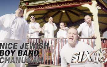 Six13 presents: A Nice Jewish Boy Band Chanukah