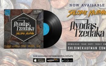 Shloime Kaufman – Avodas Tzedaka Digital Release