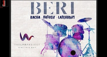 Beri and The LPR Project | Kacha – Vatosif – Layehudim (Live)