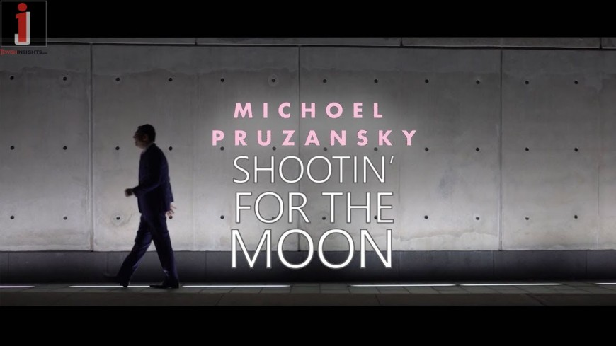 Michoel Pruzansky – Shootin' For The Moon [Official Music Video]
