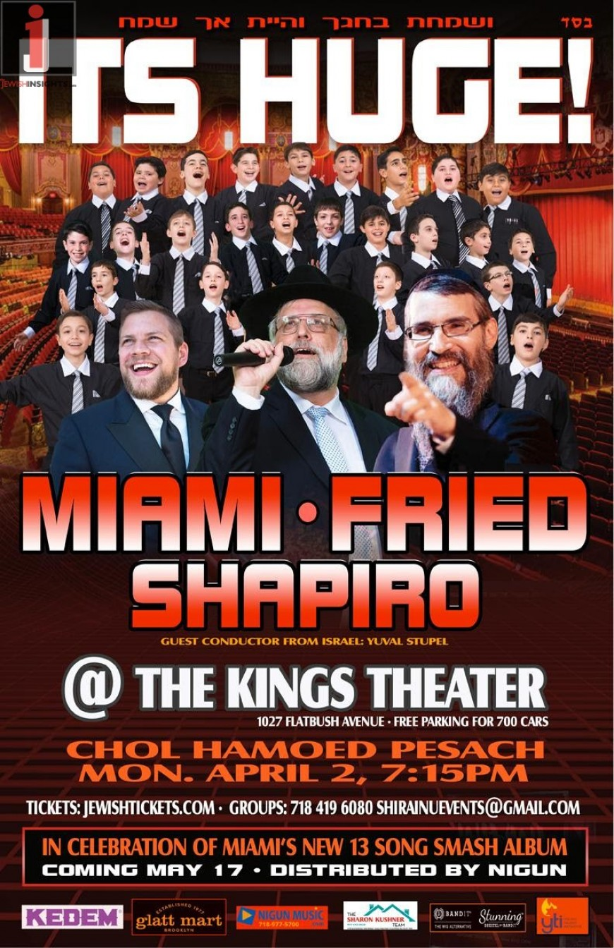It's Huge! Miami. Fried. Shapiro. Chol Hamoed Pesach. Major Concert.