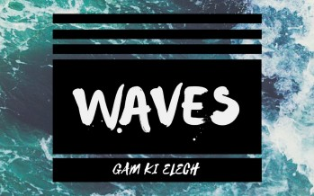 AVRHM – WAVES (GAM KI ELECH)