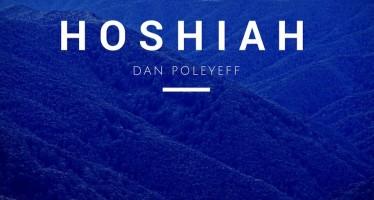 "Newcomer Dan Poleyeff With His Debut Single ""Hoshiah"""