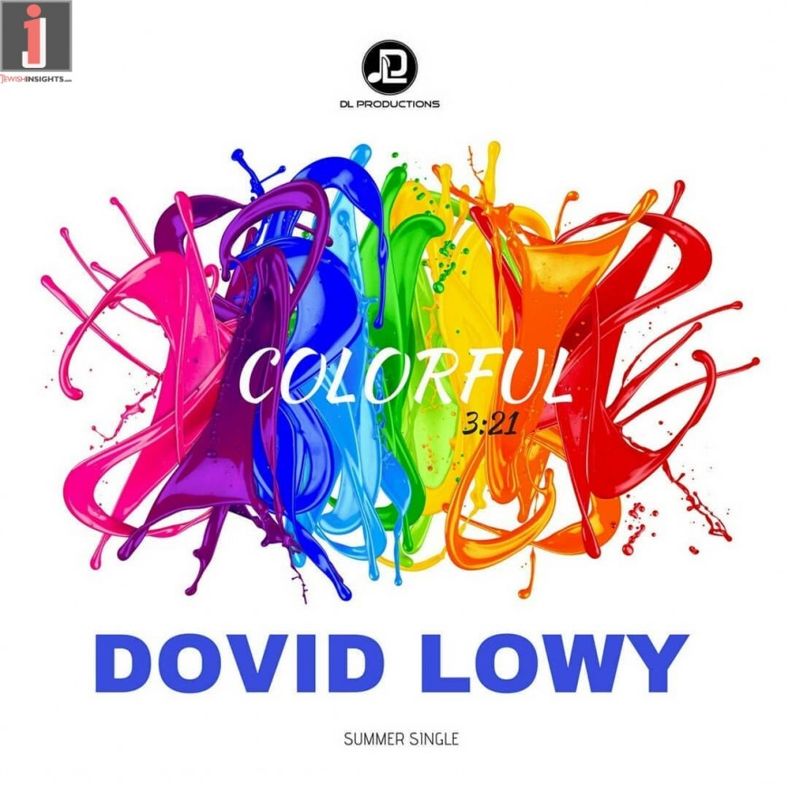 """DOVID LOWY """"COLORFUL"""" [Official Lyric Video]"""
