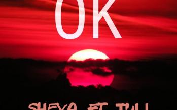 Sheya ft Tuli – OK