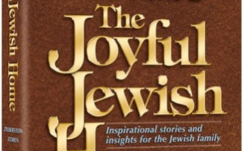 The Joyful Jewish Home:  Inspirational stories and insights for the Jewish family