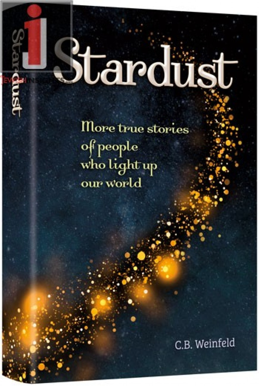 Stardust: More true stories of people who light up our world