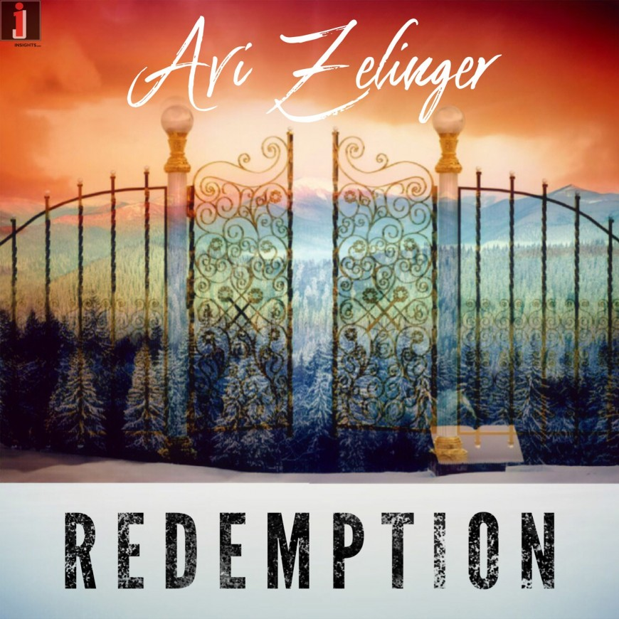 "Newcomer Avi Zelinger Releases His Debut Single ""Redemption"""